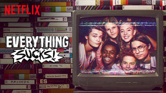 Netflix Box Art for Everything Sucks! - Season 1